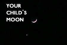 Your Child's Moon